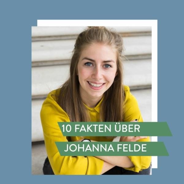 10 Fakten über Johanna Felde